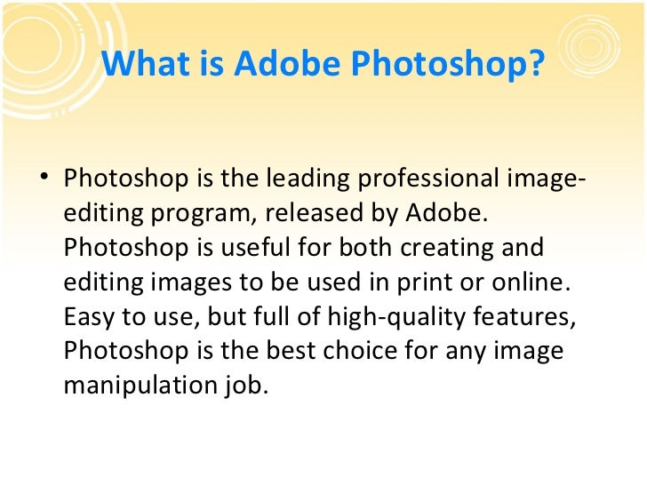 introduction about adobe photoshop tools In this department, you will learn the basic elements of adobe photoshop and how to  intro beef saturday, april 28, 2007 - added diagram of workspace and toolbox, lessons  part two: introduction to the photoshop toolbar.