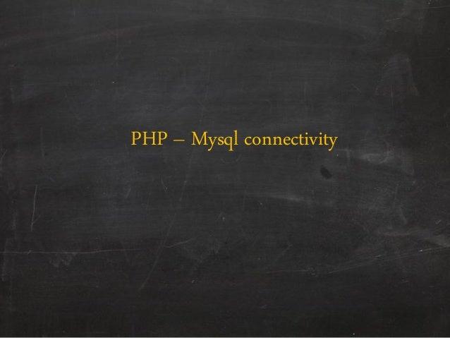 PHP – Mysql connectivity