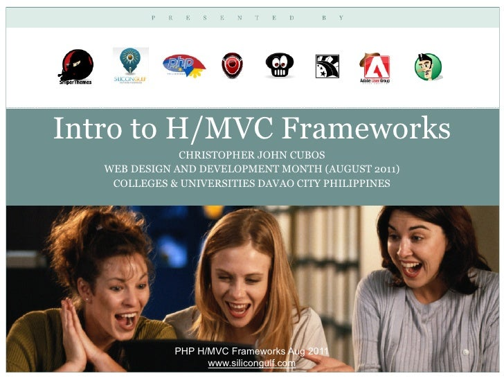 Intro to H/MVC Frameworks               CHRISTOPHER JOHN CUBOS   WEB DESIGN AND DEVELOPMENT MONTH (AUGUST 2011)    COLLEGE...