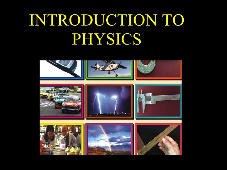 an introduction to the analysis of physics An introduction to experimental uncertainties and error analysis for  an experiment, performing it, taking a peek at the data analysis, seeing where the.