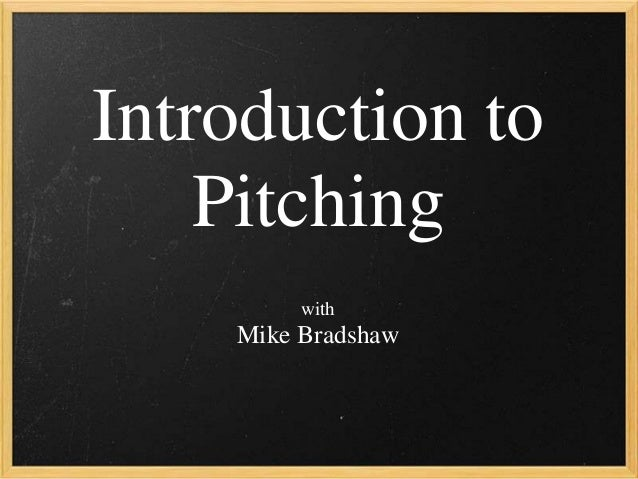 Introduction to Pitching with Mike Bradshaw