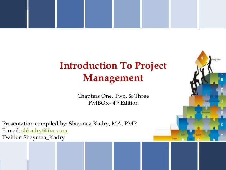 Introduction To Project                         Management                          Chapters One, Two, & Three            ...