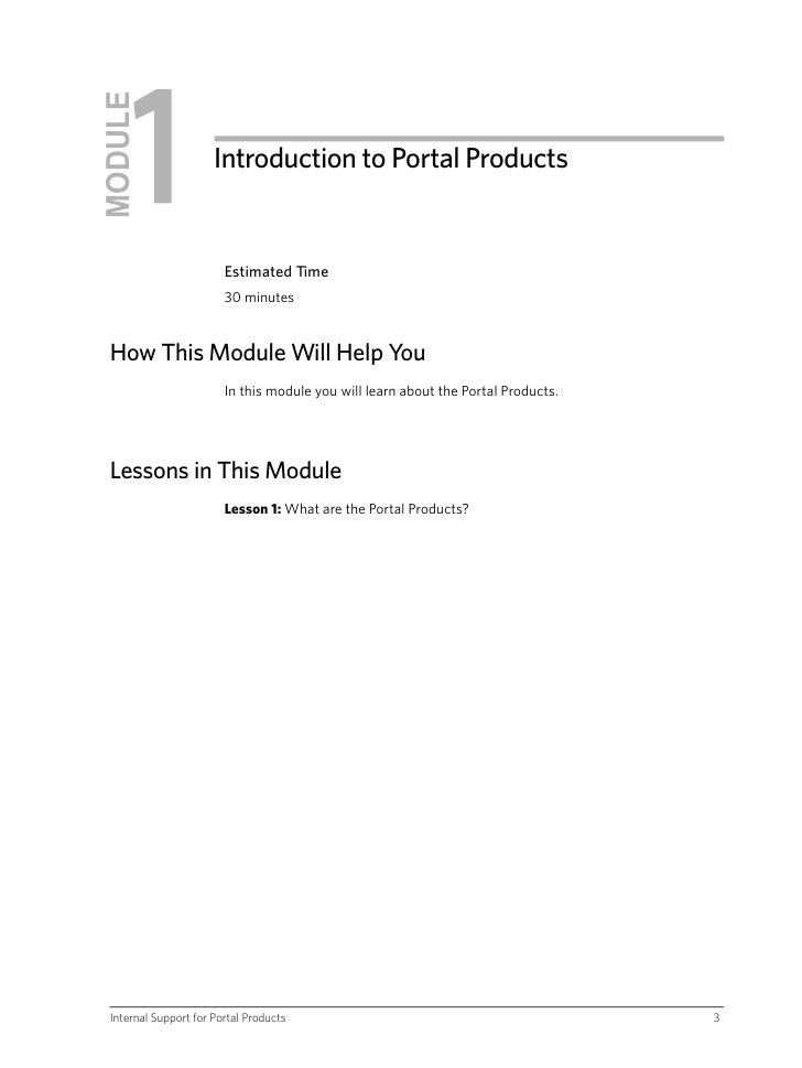 MODULE                       Introduction to Portal Products                           Estimated Time                     ...