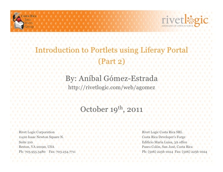 ARTISANS OF OPEN SOURCE         Introduction to Portlets using Liferay Portal                           (Part 2)          ...
