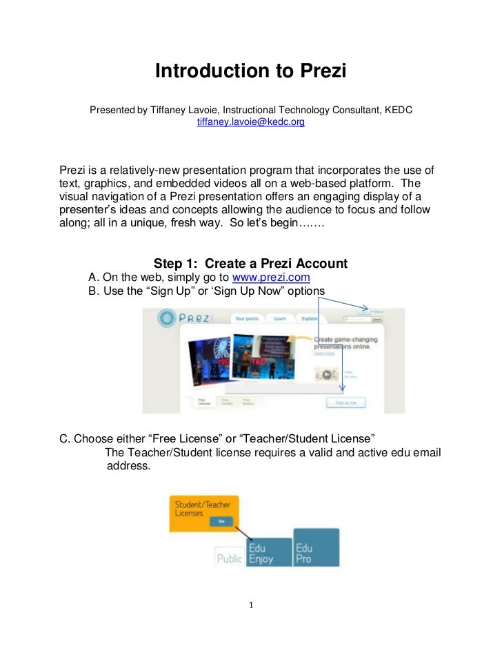 Introduction to Prezi      Presented by Tiffaney Lavoie, Instructional Technology Consultant, KEDC                        ...