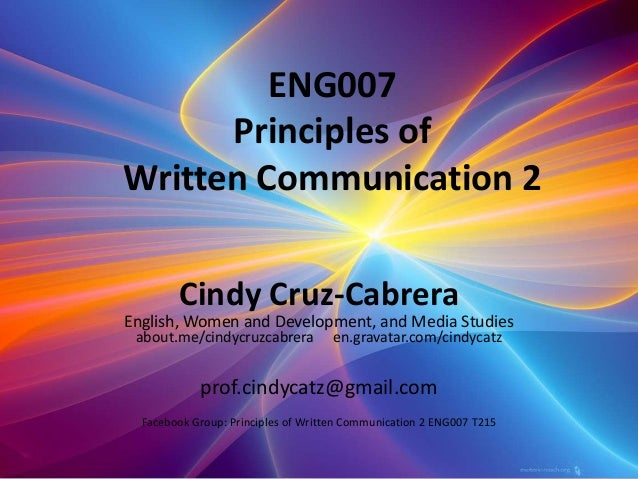 ENG007 Principles of Written Communication 2 Cindy Cruz-Cabrera English, Women and Development, and Media Studies about.me...