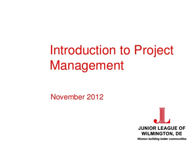 Introduction to ProjectManagementNovember 2012