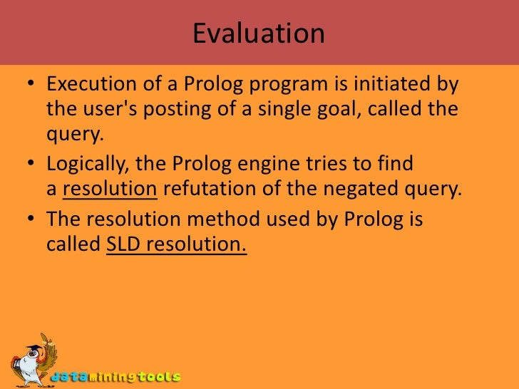introductions to prolog Introduction to prolog prolog is a logic language that is particularly suited to programs that involve symbolic or non-numeric computation for this reason it is a frequently used language in artificial intelligence where manipulation of symbols and inference about them is a common task.