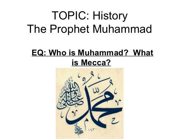 an introduction to the history of muhammad While presenting islam as the last chapter in the history of monotheism, muhammad also operated in a territory that was far removed from imperial or great power centers.