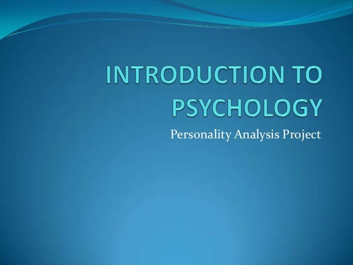 an introduction to the analysis of personality Chapter outline learning objectives introduction what is personality psychoanalytic theories – freud and beyond freud's models of the mind in the wake of freud.
