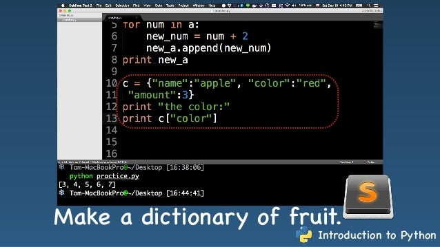 Introduction To Python Make A Dictionary Of Fruit