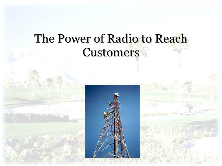 The Power of Radio to Reach Customers