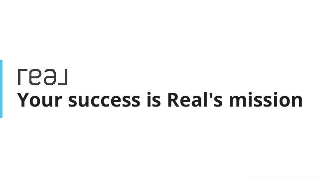 | www.joinreal.com B E C O M E A R E A L A G E N T Your success is Real's mission