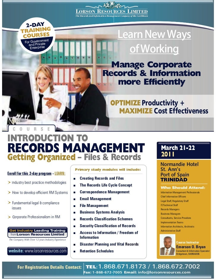 INTRODUCTION TO RECORDS MANAGEMENT - Getting Organized: Files & RecordsCOURSE DESCRIPTIONCourse       INTRODUCTION TO RECO...