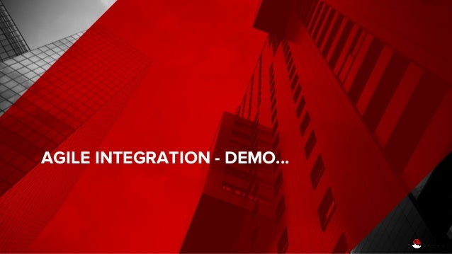 Introduction to red hat agile integration (Red Hat Workshop)
