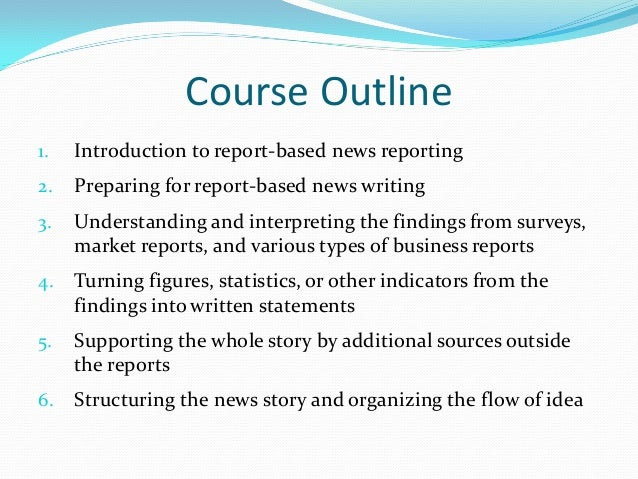 3 Course Outline 1 Introduction To Report Based News