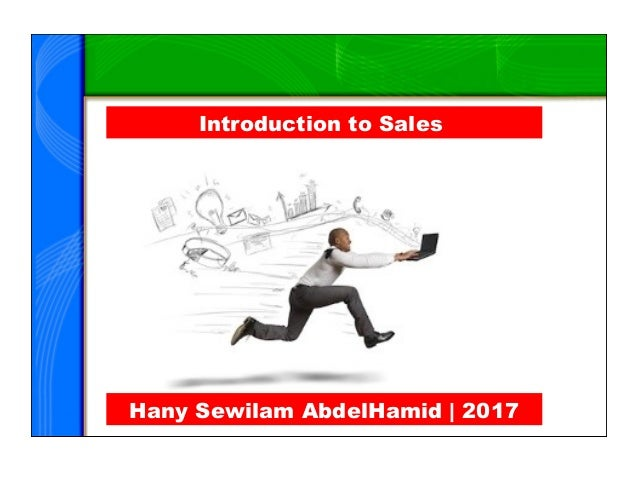 Introduction to Sales Hany Sewilam AbdelHamid   2017