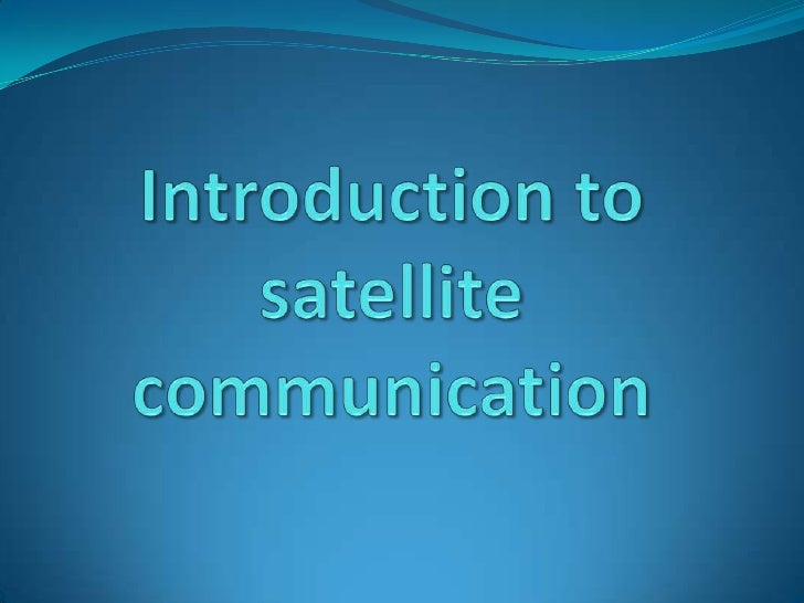 Introduction to satellite communication<br />