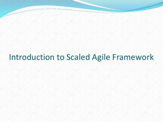 Introduction to Scaled Agile Framework