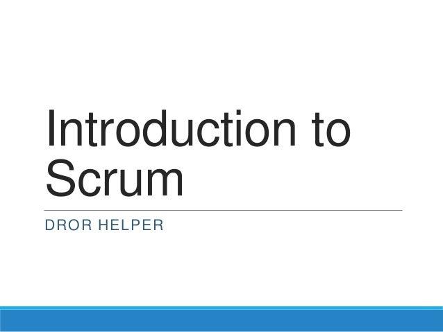 Introduction toScrumDROR HELPER