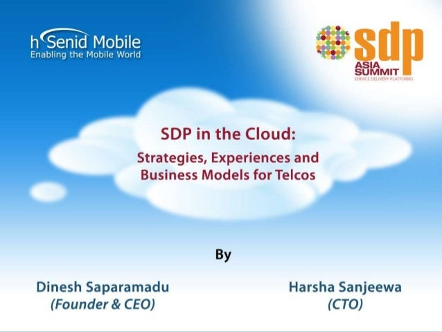 Introduction to SDP in The Cloud Summary The Cloud SDP