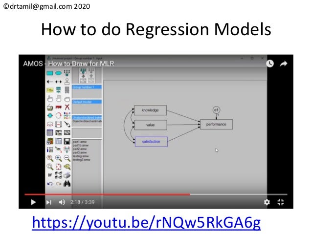 ©drtamil@gmail.com 2020 How to do Regression Models https://youtu.be/rNQw5RkGA6g