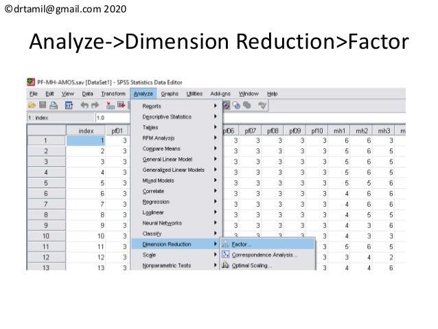 ©drtamil@gmail.com 2020 Analyze->Dimension Reduction>Factor