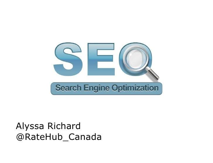 Title slide   Alyssa Richard   @RateHub_Canada                     BOS   Adwords webinar