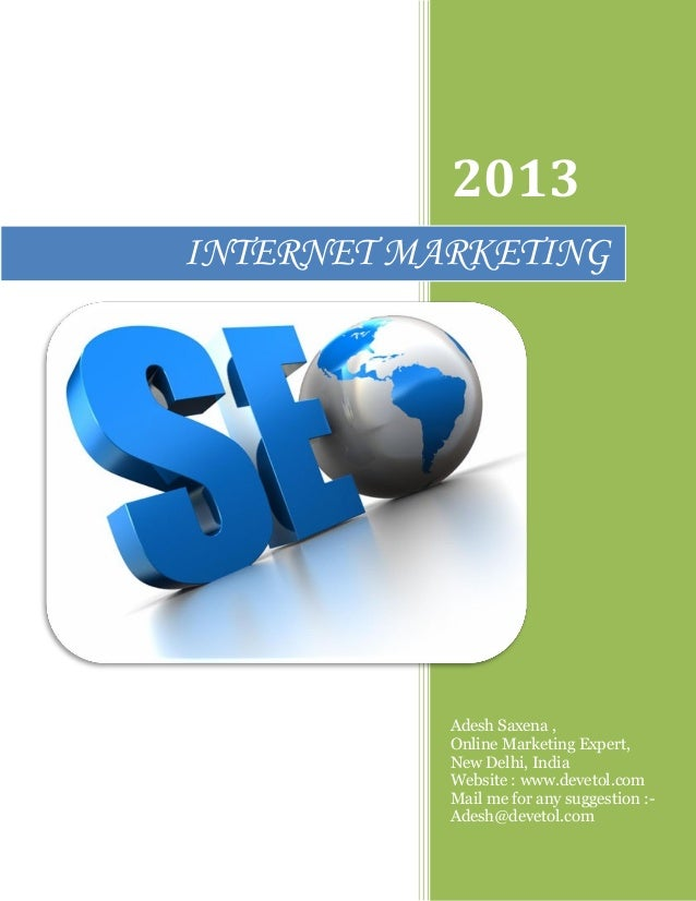2013 Adesh Saxena , Online Marketing Expert, New Delhi, India Website : www.devetol.com Mail me for any suggestion :- Ades...