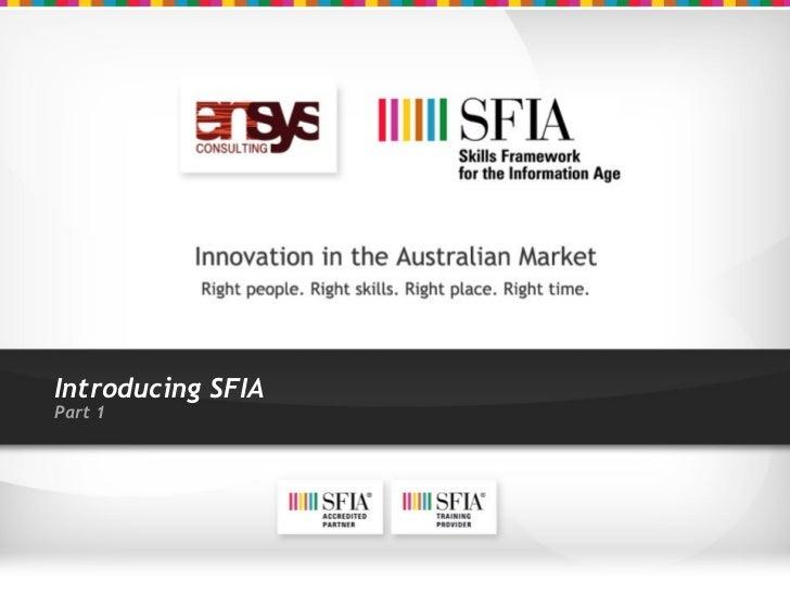 Introducing SFIA Part 1