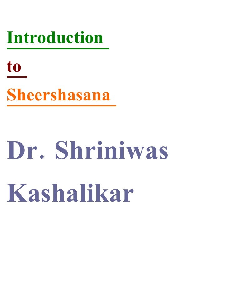 Introduction to Sheershasana   Dr. Shriniwas Kashalikar