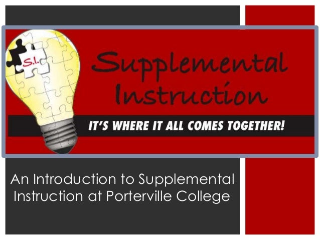 An Introduction to Supplemental Instruction at Porterville College