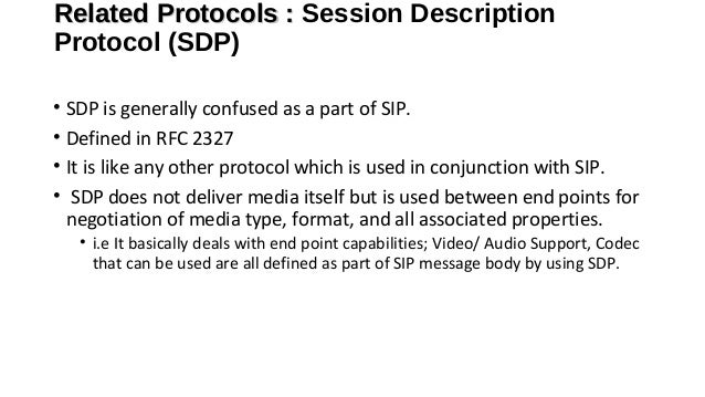 Related Protocol: RTP • RTP – Real-time Transport Protocol Used to transport media packets over IP RTP adds a bit-orient...