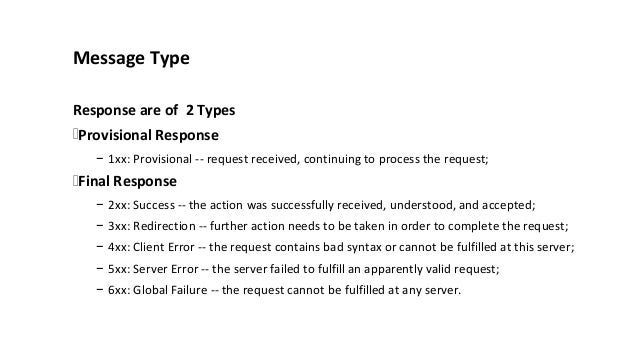 Provisional Response SIP Responses Final Response
