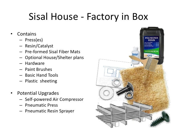 Introduction To Sisal House