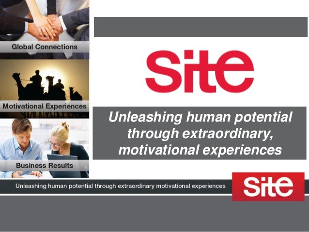 Unleashing human potential through extraordinary, motivational experiences