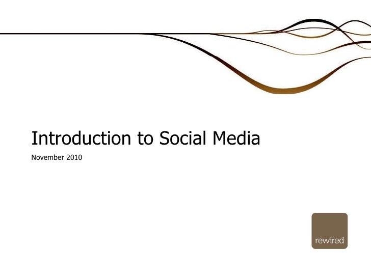 Introduction to Social Media November 2010