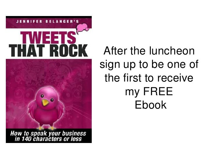 After the luncheon sign up to be one of the first to receive my FREE<br /> Ebook<br />
