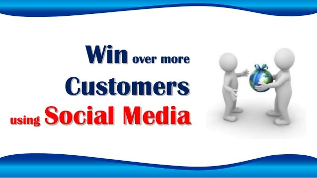 Winover more Customers using Social Media