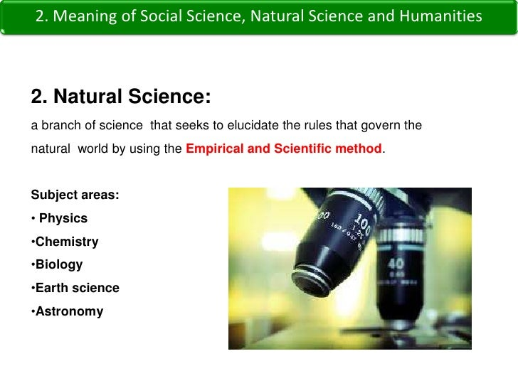 social science vs natural science The maturation of empirical science, as catalyzed by galileo galilei, was  the  dynamics of research in the natural and social sciences.