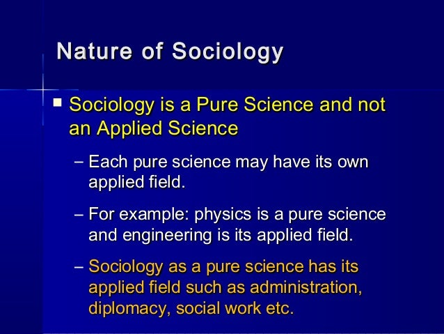 sociology cannot be a science Sociology sociologie de of la not only a reform of ordinary know- the sociology of science rests on the postulate that the objective truth of.