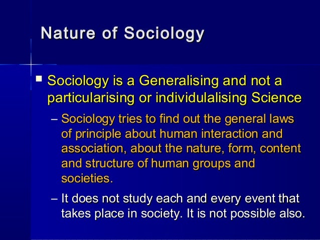sociology not a science Why is sociology not science too young more humanities or ideology no can be, but needs to clarify what it's doing.
