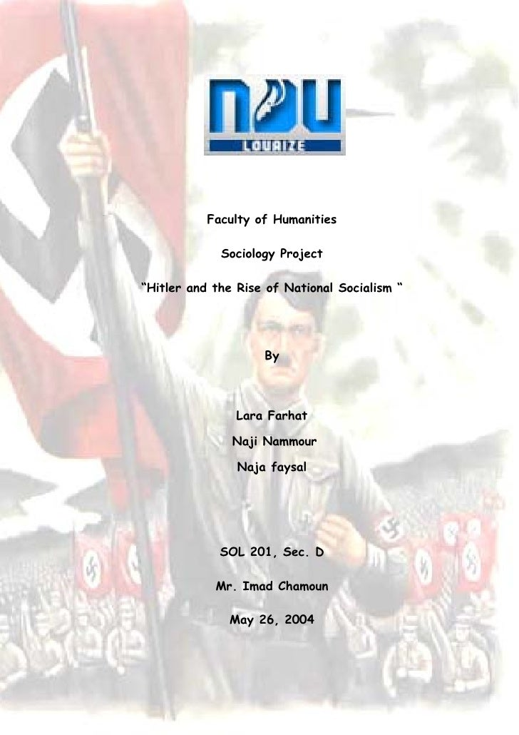 "Faculty of Humanities               Sociology Project  ""Hitler and the Rise of National Socialism ""                       ..."