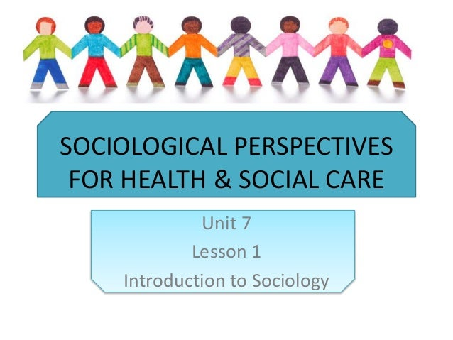 thinking sociologically sociological perspective health Thinking sociologically using science through good research and a sociological perspective can we then blame the medical infrastructure or.