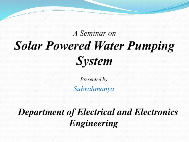 Presented by Subrahmanya Department of Electrical and Electronics Engineering