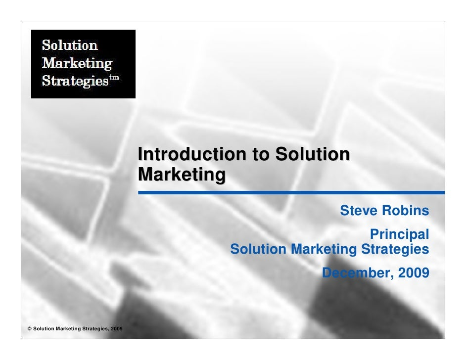 Introduction to Solution                                         Marketing                                                ...