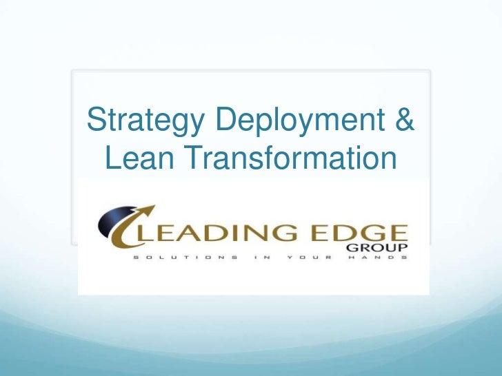 Strategy Deployment & Lean Transformation<br />
