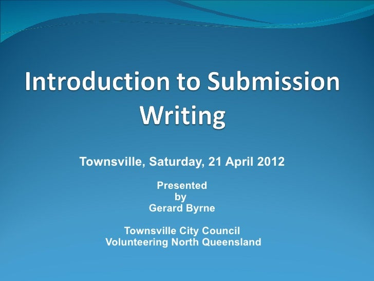 Townsville, Saturday, 21 April 2012             Presented                 by            Gerard Byrne       Townsville City...