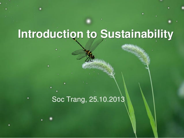 Introduction to Sustainability Soc Trang, 25.10.2013
