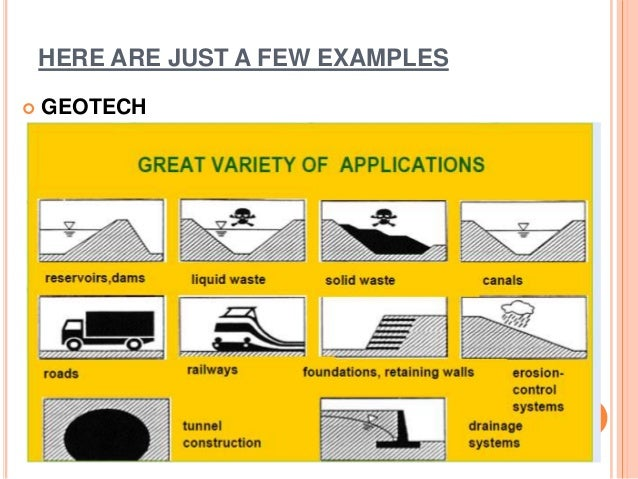 HERE ARE JUST A FEW EXAMPLES  GEOTECH